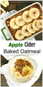 Apple Cider Baked Oatmeal || For the Love of Gourmet